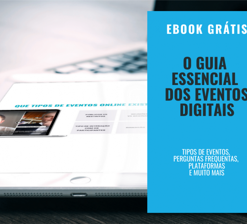 Guia essencial da organização de eventos digitais