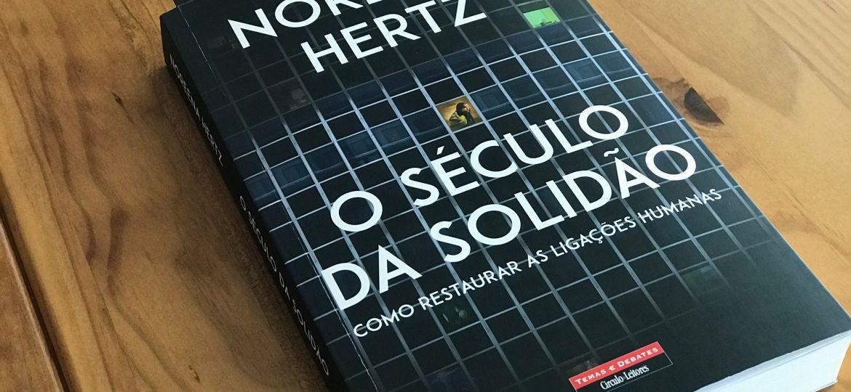Século da solidão Noreena Hertz